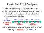 field constraint analysis