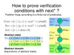 how to prove verification conditions with next
