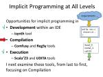 implicit programming at all levels3