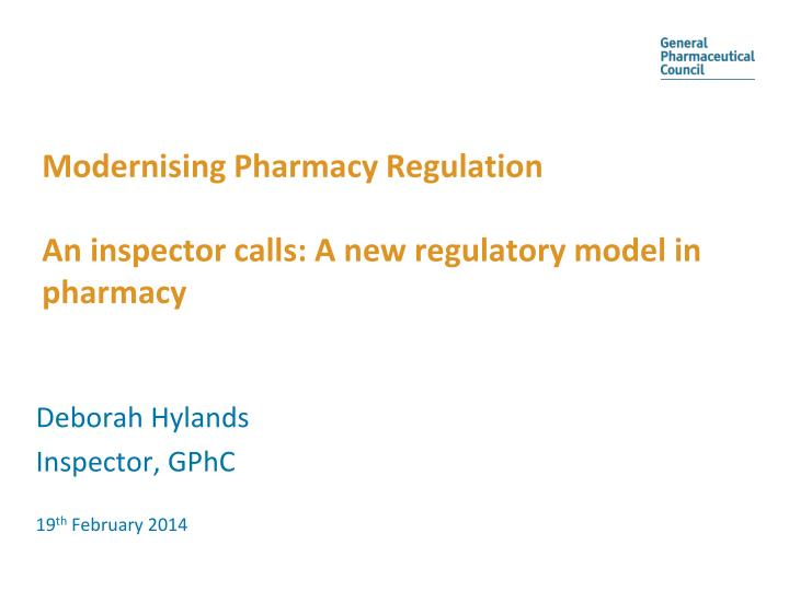 modernising pharmacy regulation an inspector calls a new regulatory model in pharmacy n.