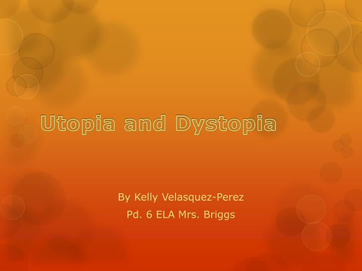 utopia and dystopia n.
