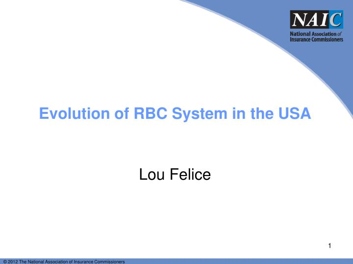 evolution of rbc system in the usa n.