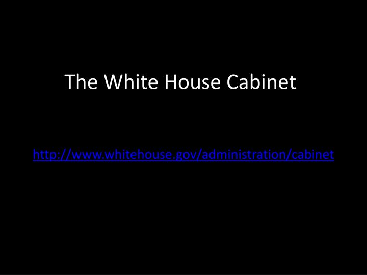 the white house cabinet n.