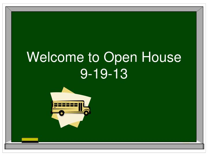 welcome to open house 9 19 13 n.