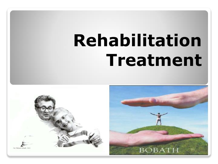 rehabilitation treatment n.