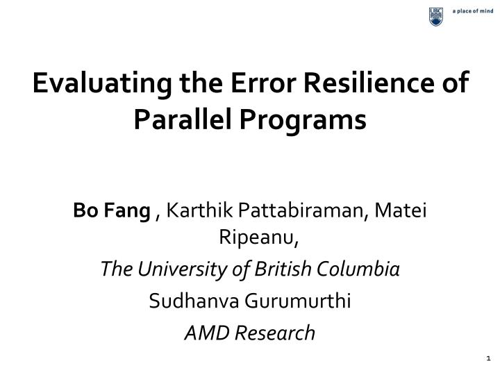 evaluating the error resilience of parallel programs n.
