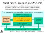 short range forces on cuda gpu