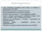 estado administrativo