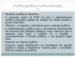 politica publica e administra o