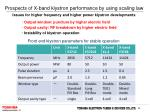 prospects of x band klystron performance by using scaling law