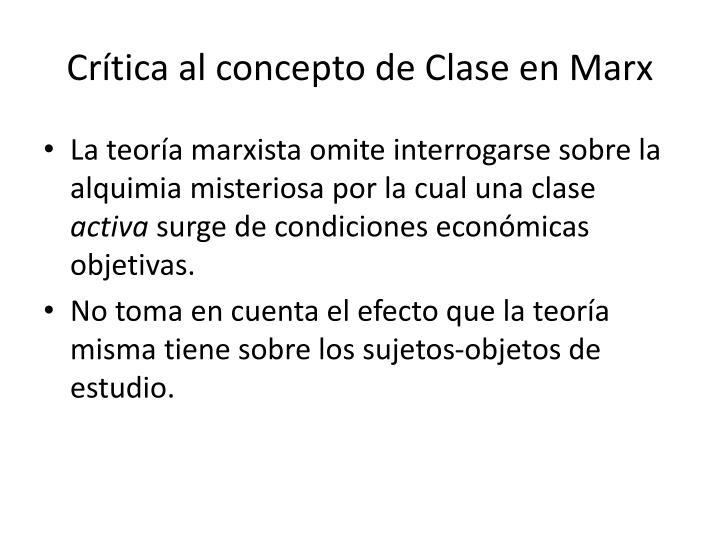 Crítica al concepto de Clase en Marx