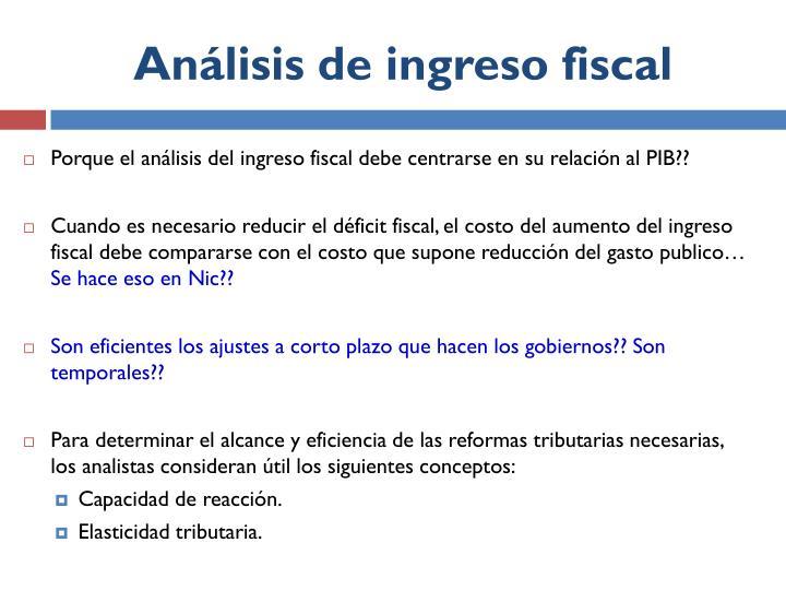 Análisis de ingreso fiscal
