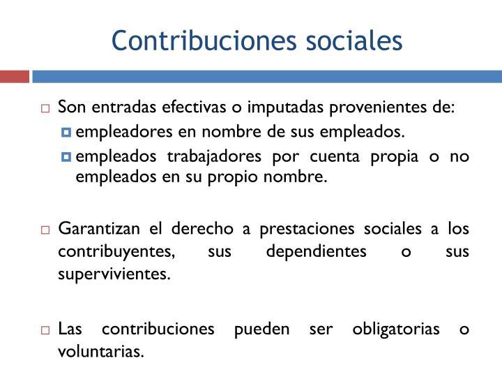 Son entradas efectivas o imputadas provenientes de: