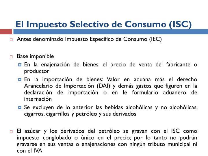 El Impuesto Selectivo de Consumo (ISC)