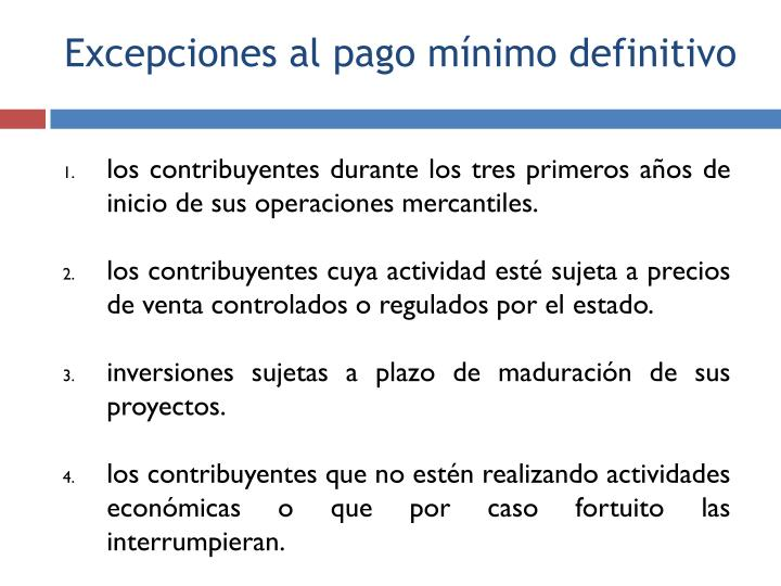 los contribuyentes durante los tres primeros años de inicio de sus operaciones mercantiles.