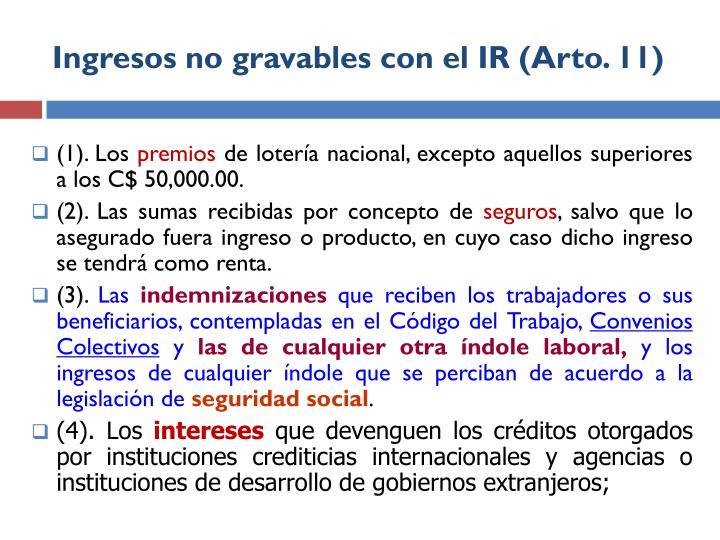 Ingresos no gravables con el IR (Arto. 11)