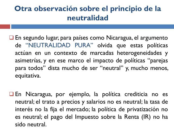 Otra observación sobre el principio de la neutralidad