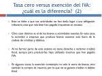 tasa cero versus exenci n del iva cu l es la diferencia 2