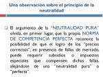 una observaci n sobre el principio de la neutralidad