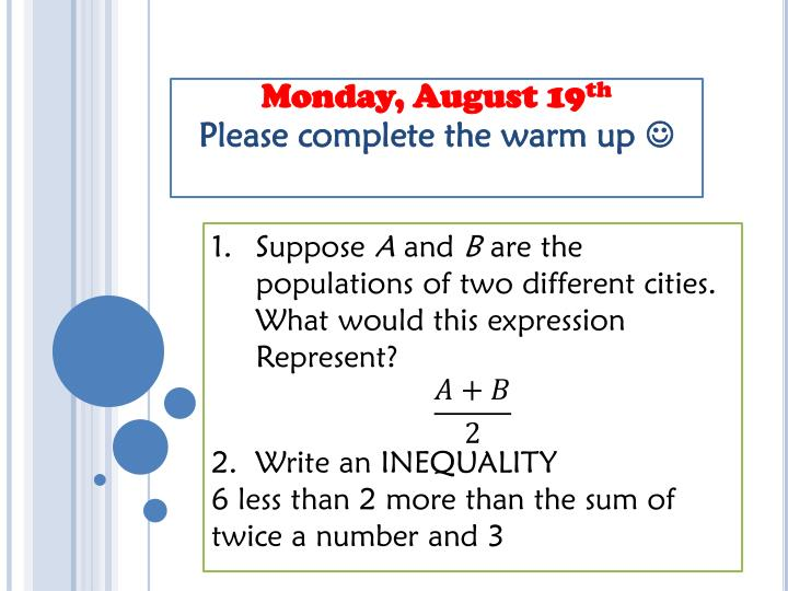 monday august 19 th please complete the warm up n.