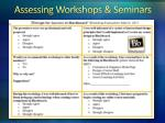 assessing workshops seminars