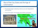 rise of the city state and the age of colonization