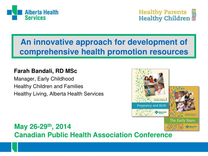 an innovative approach for development of comprehensive health promotion resources n.