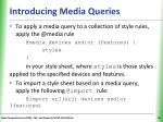 introducing media queries1