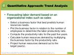 quantitative approach trend analysis