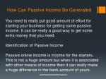 how can passive income be generated1