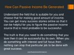 how can passive income be generated4