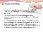 el nivel perinatal