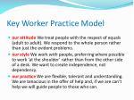 key worker practice model