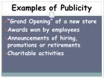 examples of publicity