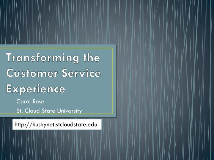 transforming the customer service experience n.