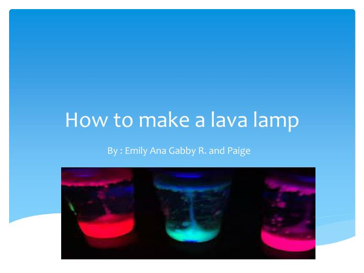 how to make a lava lamp n.