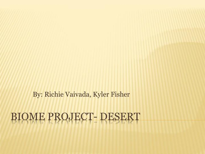 by richie vaivada kyler fisher n.