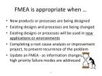 fmea is appropriate when