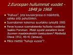 2 euroopan hulluimmat vuodet 1848 ja 1968