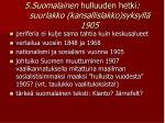 5 suomalainen hulluuden hetki suurlakko kansallislakko syksyll 1905