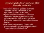 immanuel wallersteinin hahmotus 1989 j lkeiselle maailmalle