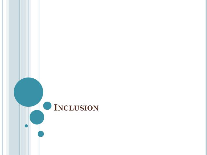 inclusion n.