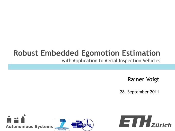 robust embedded egomotion estimation with application to aerial inspection vehicles n.
