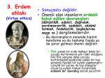 3 erdem ahlak virtue ethics