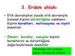3 erdem ahlak1