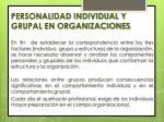 personalidad individual y grupal en organizaciones