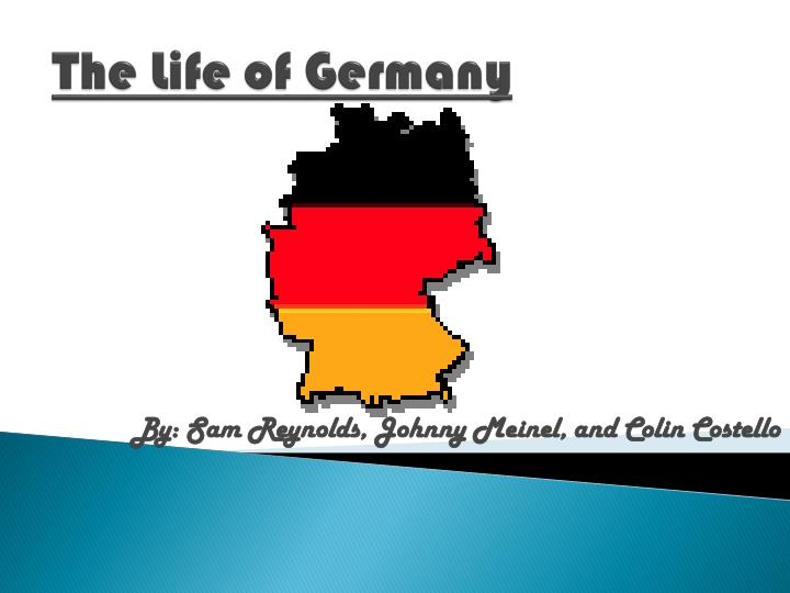 the life of germany n.