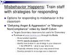 misbehavior happens train staff with strategies for responding