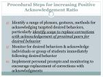 procedural steps for increasing positive acknowledgement ratio1