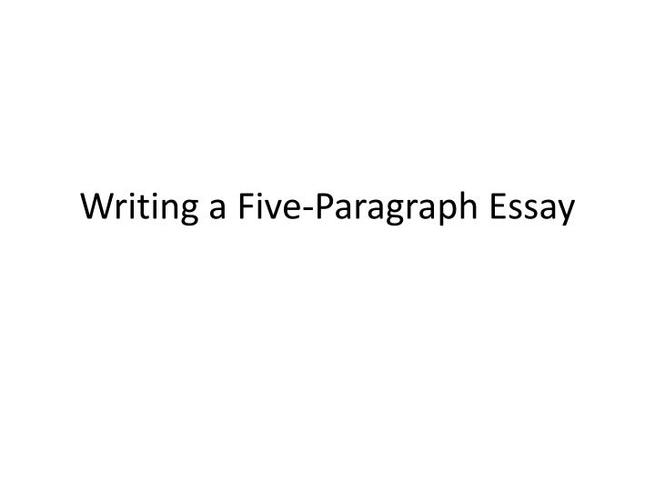 writing a five paragraph essay n.